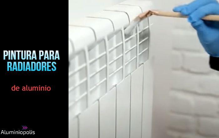 pintando un radiador de aluminio